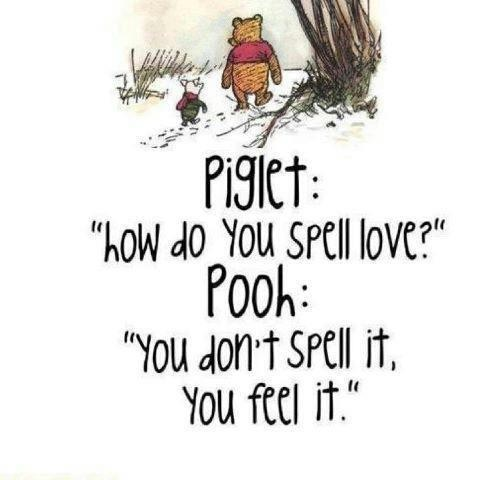 piglet-how-do-you-spell-love-pooh-you-dont-spell-it-you-feel-it-love-quotes-google-plus-winnie-the-pooh